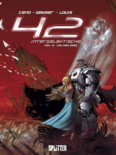 42 – Intergalaktische Agenten , Teil 5: Cal`Han (2/2)