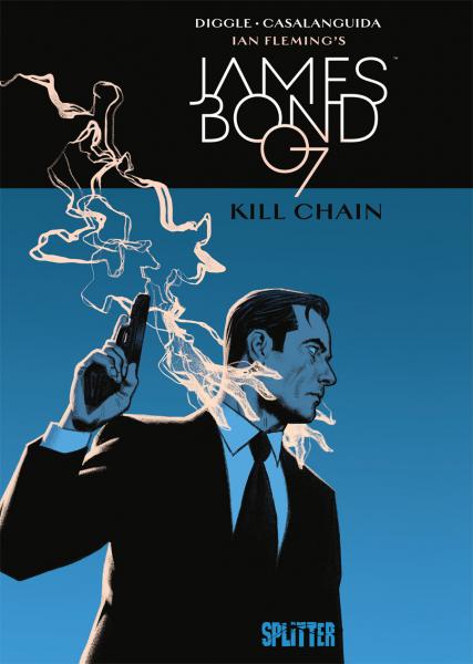 James Bond 007 Bd. 6: Kill Chain (reguläre Edition)