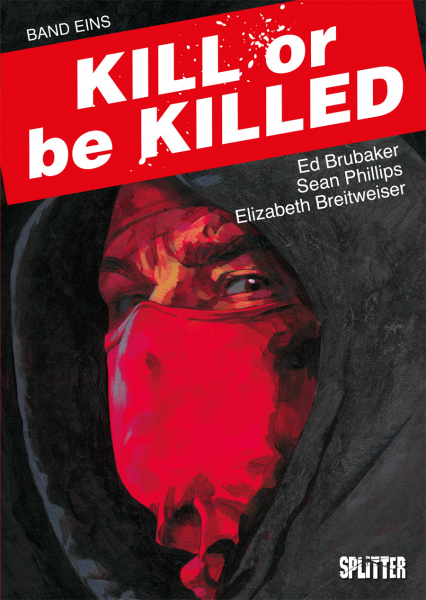 Kill or be Killed Bd. 1