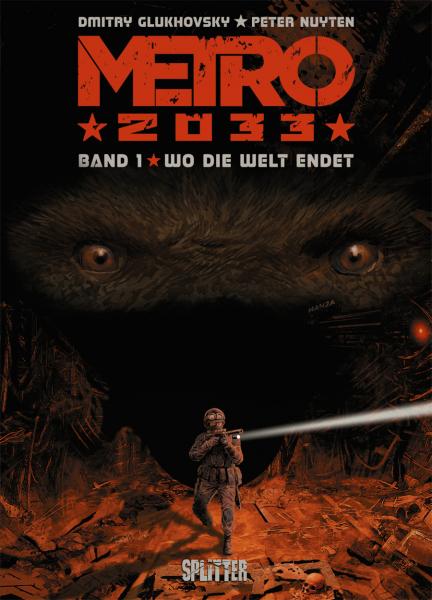 Metro 2033 Bd. 1: Wo die Welt endet