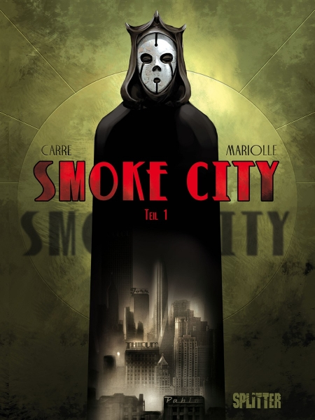 Smoke City: Band 1