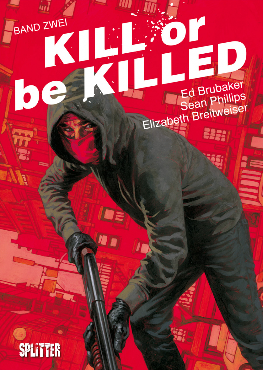 Kill or be Killed Bd. 02