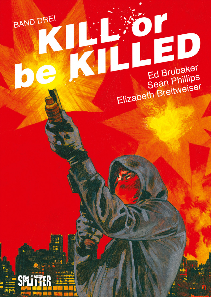 Kill or be Killed Bd. 03