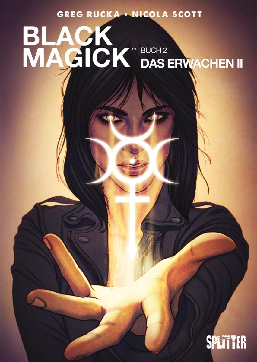 Black Magick Bd. 02 - Das Erwachen II